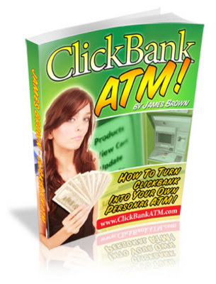 Product picture Clickbank ATM-How to make money fast & easy