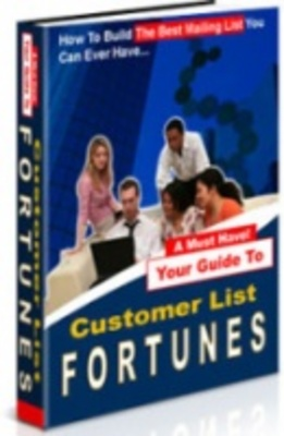 Product picture Customer List Fortunes-Make money fast